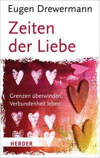 Eugen Drewermann: Zeiten der Liebe, Buch