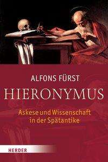 Alfons Fürst: Hieronymus, Buch