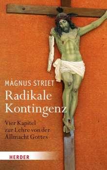Magnus Striet: Radikale Kontingenz, Buch