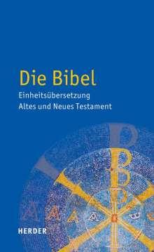 Die Bibel - Einheitsübersetzung  Altes und Neues Testament, Buch