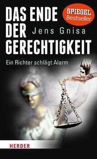 Jens Gnisa: Das Ende der Gerechtigkeit, Buch
