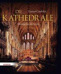 Gernot Candolini: Die Kathedrale, Buch
