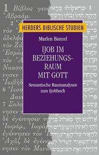 Marlen Bunzel: Ijob im Beziehungsraum mit Gott, Buch