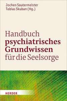 Handbuch psychiatrisches Grundwissen für die Seelsorge, Buch