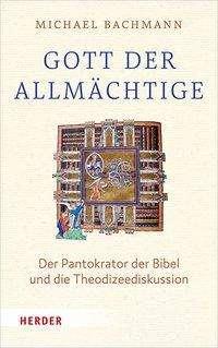 """Michael Bachmann: Gott, der """"Allmächtige"""", Buch"""
