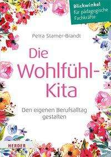 Petra Stamer-Brandt: Die Wohlfühl-Kita, Buch