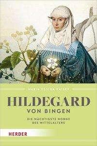 Maria Regina Kaiser: Hildegard von Bingen, Buch