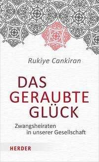 Rukiye Cankiran: Das geraubte Glück, Buch