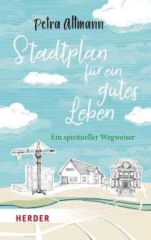 Petra Altmann: Stadtplan für ein gutes Leben, Buch