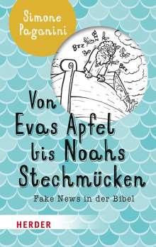 Simone Paganini: Von Evas Apfel bis Noahs Stechmücken, Buch