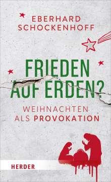Eberhard Schockenhoff: Frieden auf Erden?, Buch