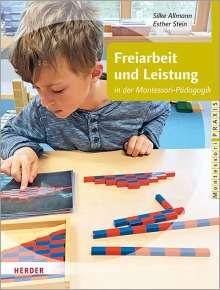Silke Allmann: Freiarbeit und Leistung, Buch
