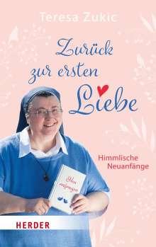 Teresa Zukic: Zurück zur ersten Liebe, Buch