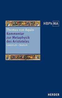 Thomas von Aquin: Kommentar zur Metaphysik des Aristoteles, Buch