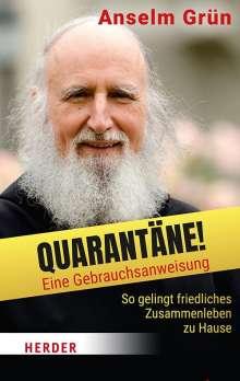 Anselm Grün: Quarantäne! Eine Gebrauchsanweisung, Buch