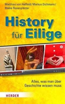Matthias von Hellfeld: History für Eilige, Buch