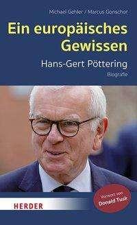 Michael Gehler: Ein europäisches Gewissen, Buch