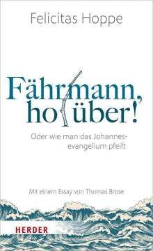 Felicitas Hoppe: Fährmann, hol über!, Buch