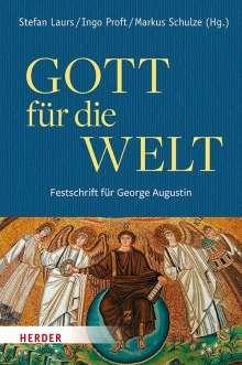 Gott für die Welt. Festschrift für George Augustin, Buch