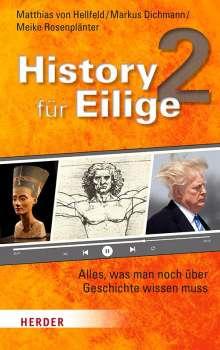 Matthias von Hellfeld: History für Eilige 2, Buch