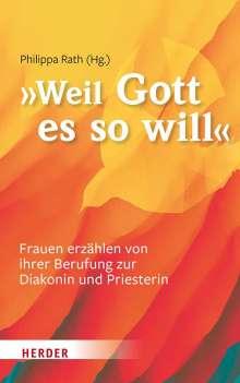 """... weil Gott es so will"", Buch"