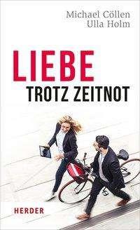 Michael Cöllen: Liebe trotz Zeitnot, Buch