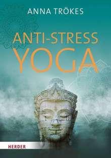 Anna Trökes: Anti-Stress-Yoga, Buch