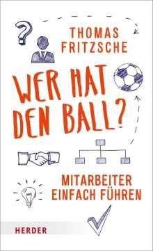 Thomas Fritzsche: Wer hat den Ball?, Buch