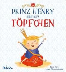 Caryl Hart: Prinz Henry geht aufs Töpfchen, Buch