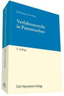 Sven-Erik Braitmayer: Verfahrensrecht in Patentsachen, Buch
