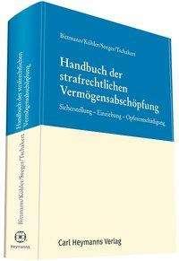 Folker Bittmann: Handbuch der strafrechtlichen Vermögensabschöpfung, Buch