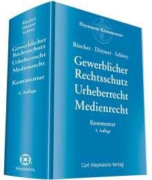Gewerblicher Rechtsschutz Urheberrecht Medienrecht - Kommentar, Buch