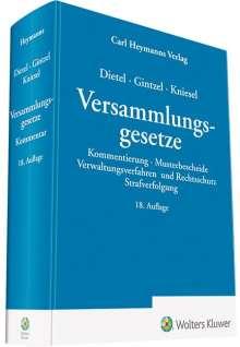 Alfred Dietel: Dietel/Gintzel/Kniesel Versammlungsgesetze, Buch