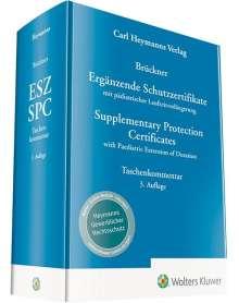 Christopher Brückner: Ergänzende Schutzzertifikate / Supplementary Protection Certificates, Buch