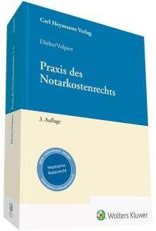 Thomas Diehn: Praxis des Notarkostenrechts, Buch