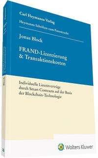 Jonas Block: FRAND-Lizenzierung & Transaktionskosten, Buch