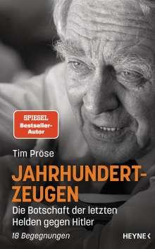 Tim Pröse: Jahrhundertzeugen, Buch