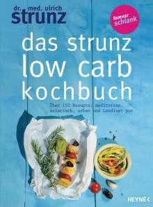 Ulrich Strunz: Das Strunz-Low-Carb-Kochbuch, Buch