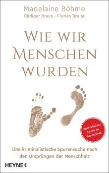 Madelaine Böhme: Wie wir Menschen wurden, Buch