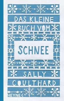 Sally Coulthard: Das kleine Buch vom Schnee, Buch