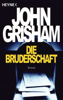 John Grisham: Die Bruderschaft, Buch