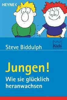 Steve Biddulph: Jungen! Wie sie glücklich heranwachsen, Buch