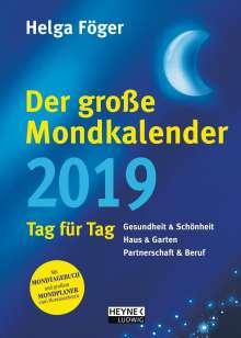 Helga Föger: Der große Mondkalender 2019, Diverse