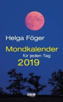Helga Föger: Mondkalender für jeden Tag 2019 Abreißkalender, Diverse