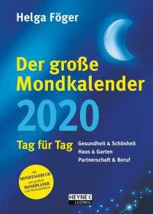 Helga Föger: Der große Mondkalender 2020, Diverse
