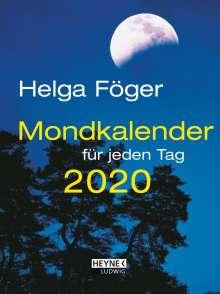 Helga Föger: Mondkalender für jeden Tag 2020 Taschenkalender, Diverse