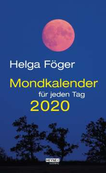 Helga Föger: Mondkalender für jeden Tag 2020 Abreißkalender, Diverse