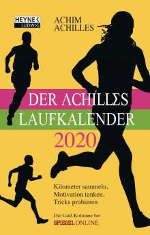 Achim Achilles: Der Achilles Laufkalender 2020 Taschenkalender, Diverse