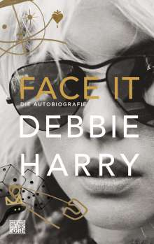 Debbie Harry: Face it, Buch