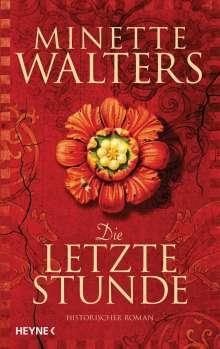 Minette Walters: Die letzte Stunde, Buch